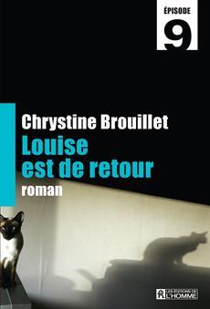 Louise est de retour Épisode 9