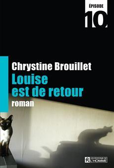 Louise est de retour Épisode 10