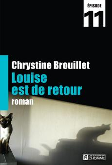 Louise est de retour Épisode 11