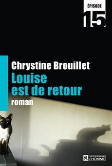 Louise est de retour Épisode 15