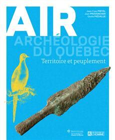 Air - Archéologie du Québec - Territoire et peuplement