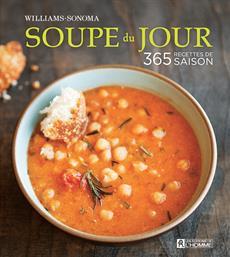 Soupe du jour - 365 recettes de saison