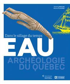 Eau - Archéologie du Québec