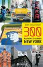 Livre 300 REASONS TO LOVE NEW YORK