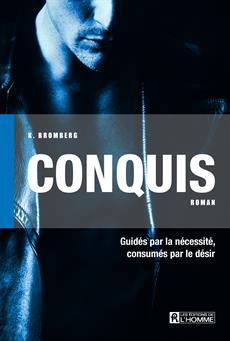 Conquis - Driven Trilogy - Tome 1