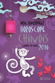 Horoscope chinois 2016 - L'année du singe