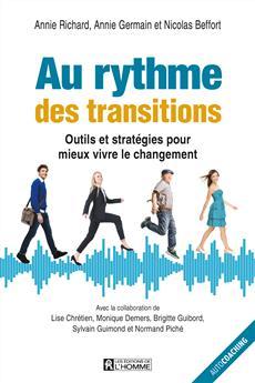 Au rythme des transitions - Outils et stratégies pour mieux vivre le changement