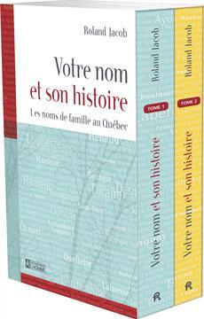 Coffret - Votre nom et son histoire - Tomes 1 et 2 - Les noms de famille au Québec