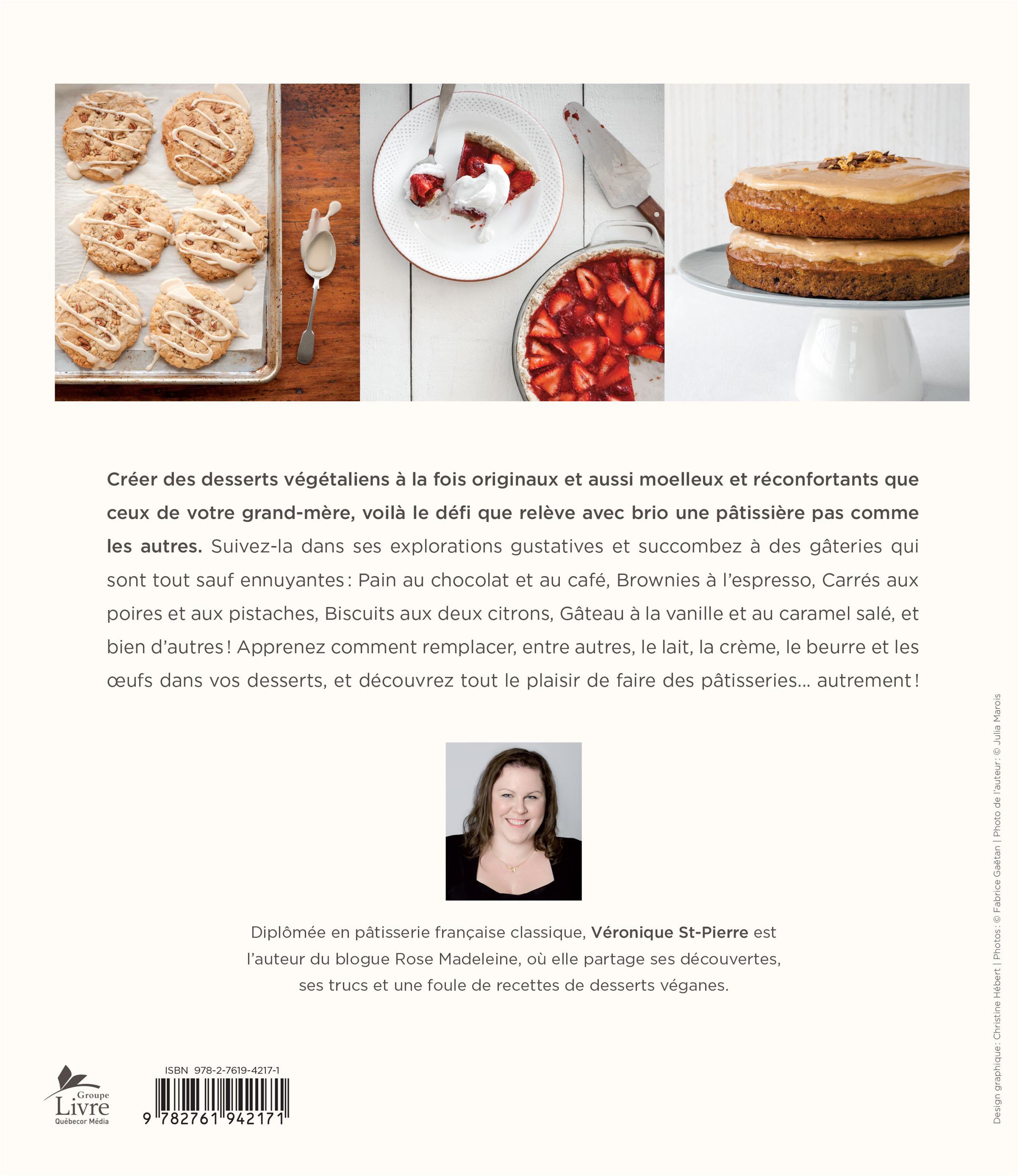 Livre Les Pâtisseries De Rose Madeleine Recettes Véganes Les - Creer un livre de recette de cuisine