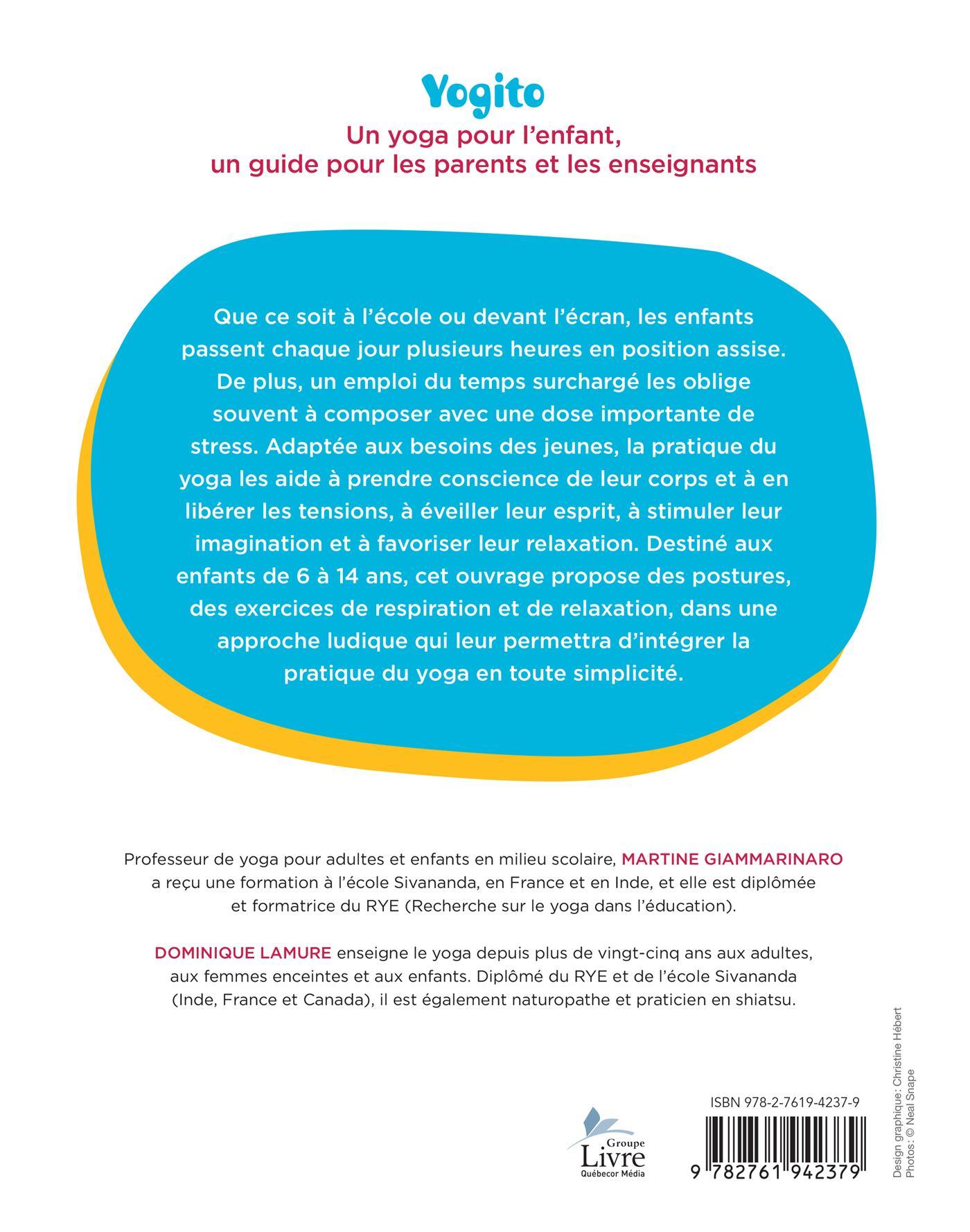 Livre Yogito - Un yoga pour l enfant - Guide pour les parents et les ... b2feddde609