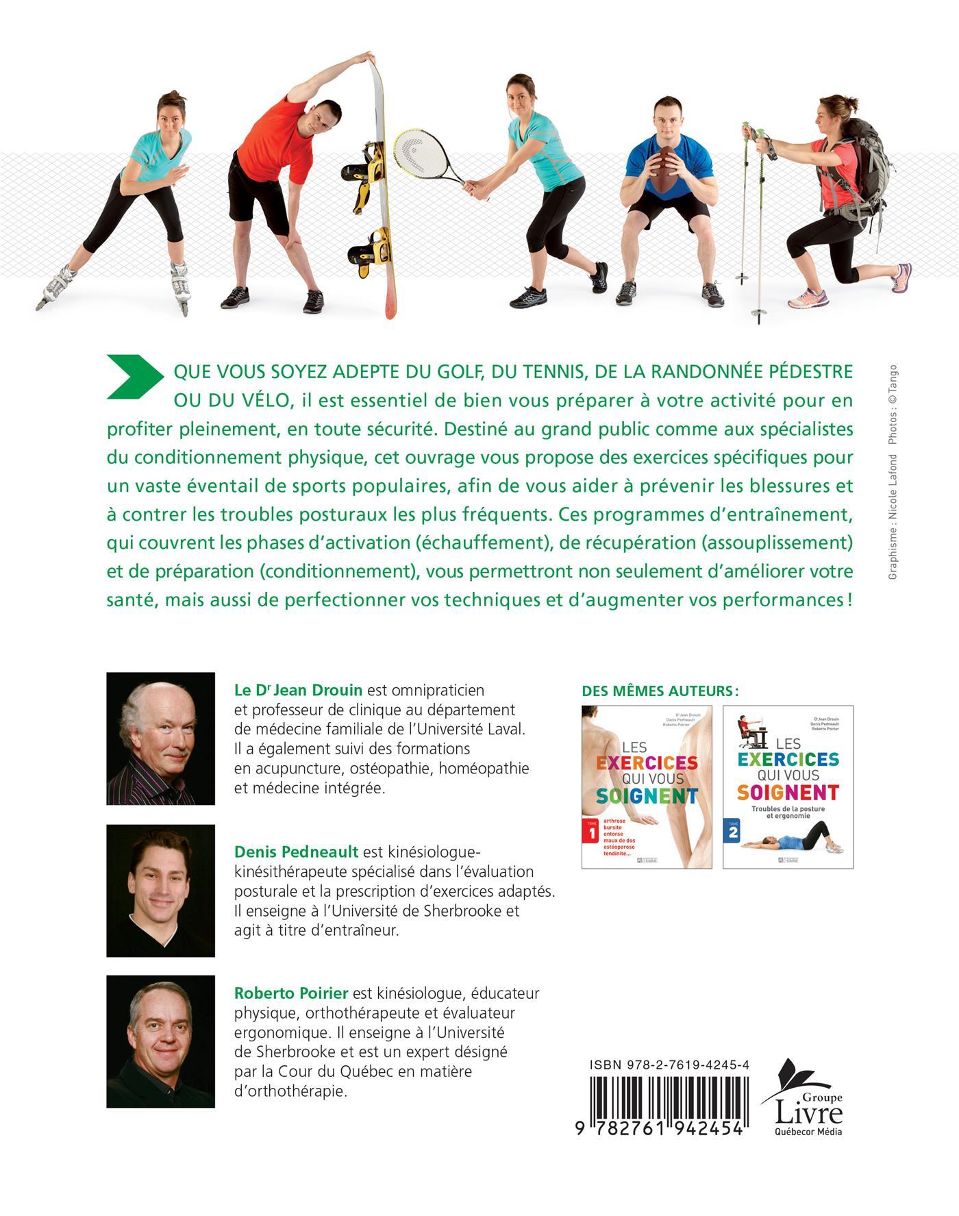Livre Les Exercices Qui Vous Soignent Tome 3 Prevenir Et Soulager Les Blessures Liees Au Sport Les Editions De L Homme