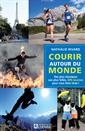 Livre Running Around The World: 200 Races