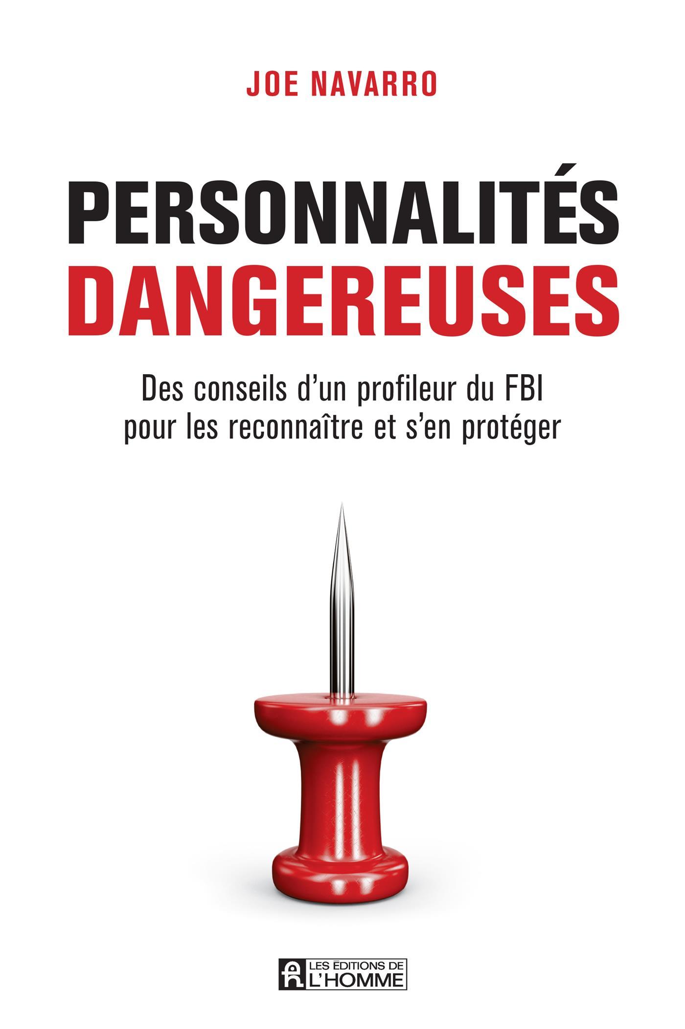 Personnalités dangereuses