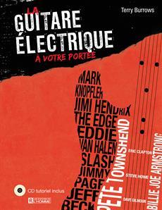 La guitare électrique à votre portée - (CD tutoriel inclus)