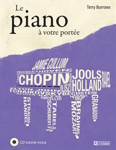 Le piano à votre portée - (CD tutoriel inclus)