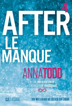 After - Tome 4 - Le manque