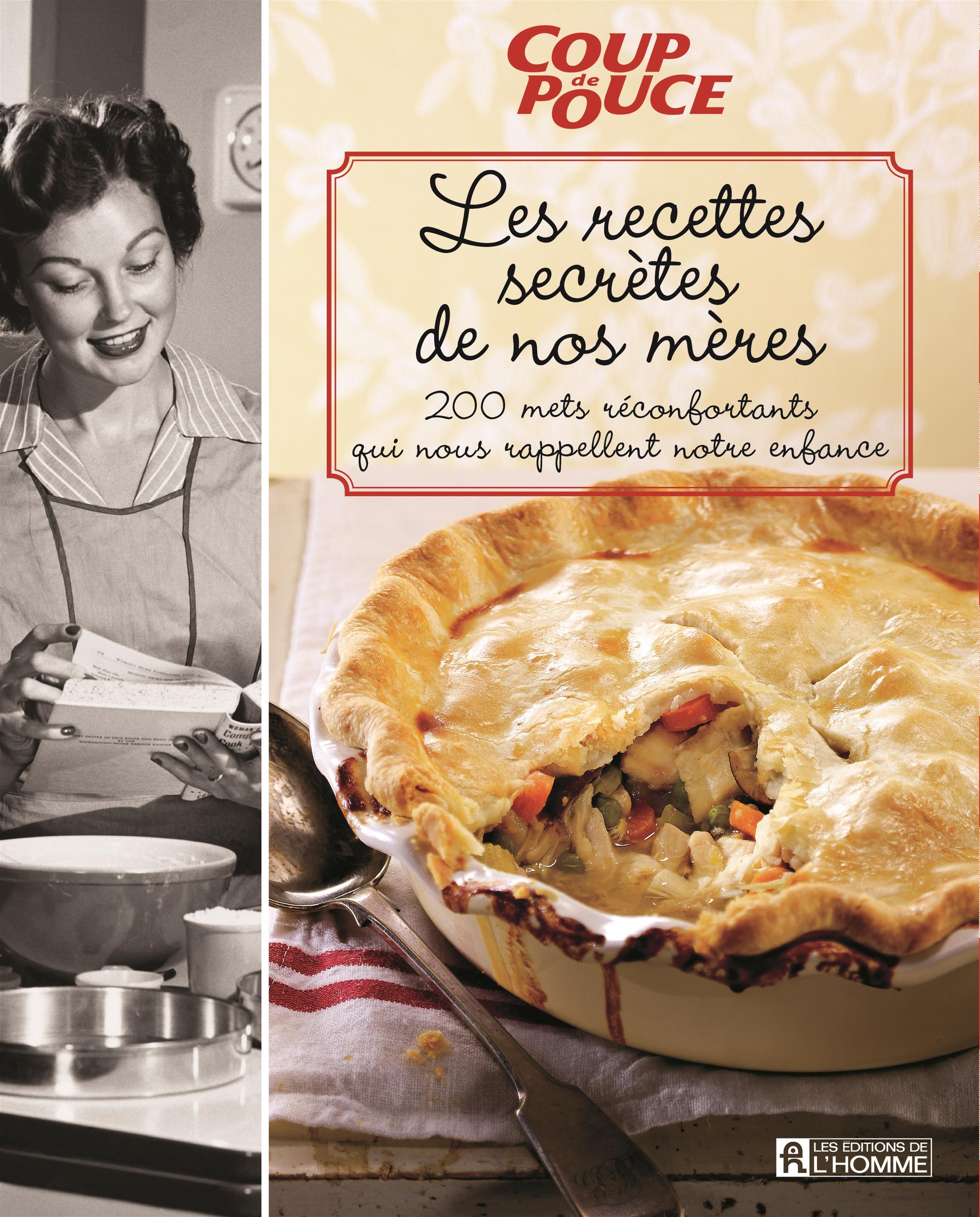 Les recettes secrètes de nos mères