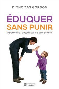 Éduquer sans punir - Apprendre l'autodiscipline aux enfants