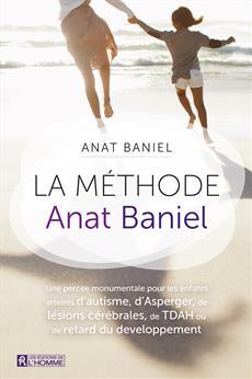 La méthode Anat Baniel - Une percée monumentale pour les enfants atteints...