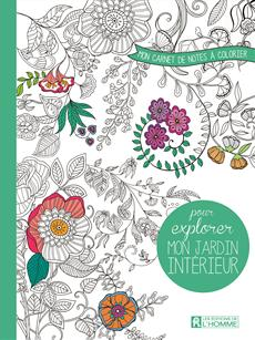 Mon carnet de notes à colorier pour explorer mon jardin intérieur