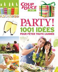Party! - 1001 idées pour fêter toute l'année