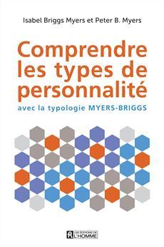 Comprendre les types de personnalité - avec la typologie Myers-Briggs