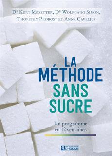 La méthode sans sucre - Un programme en 12 semaines