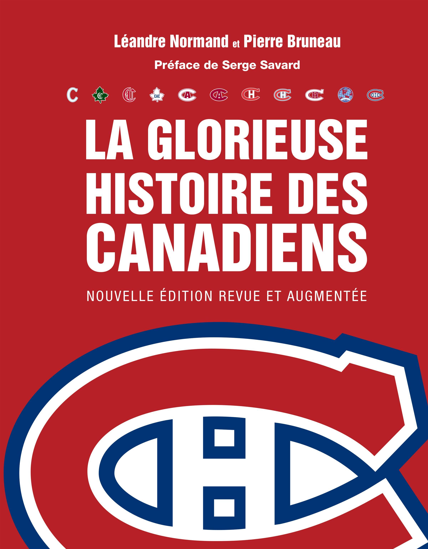 La Glorieuse histoire du Canadien (NE)