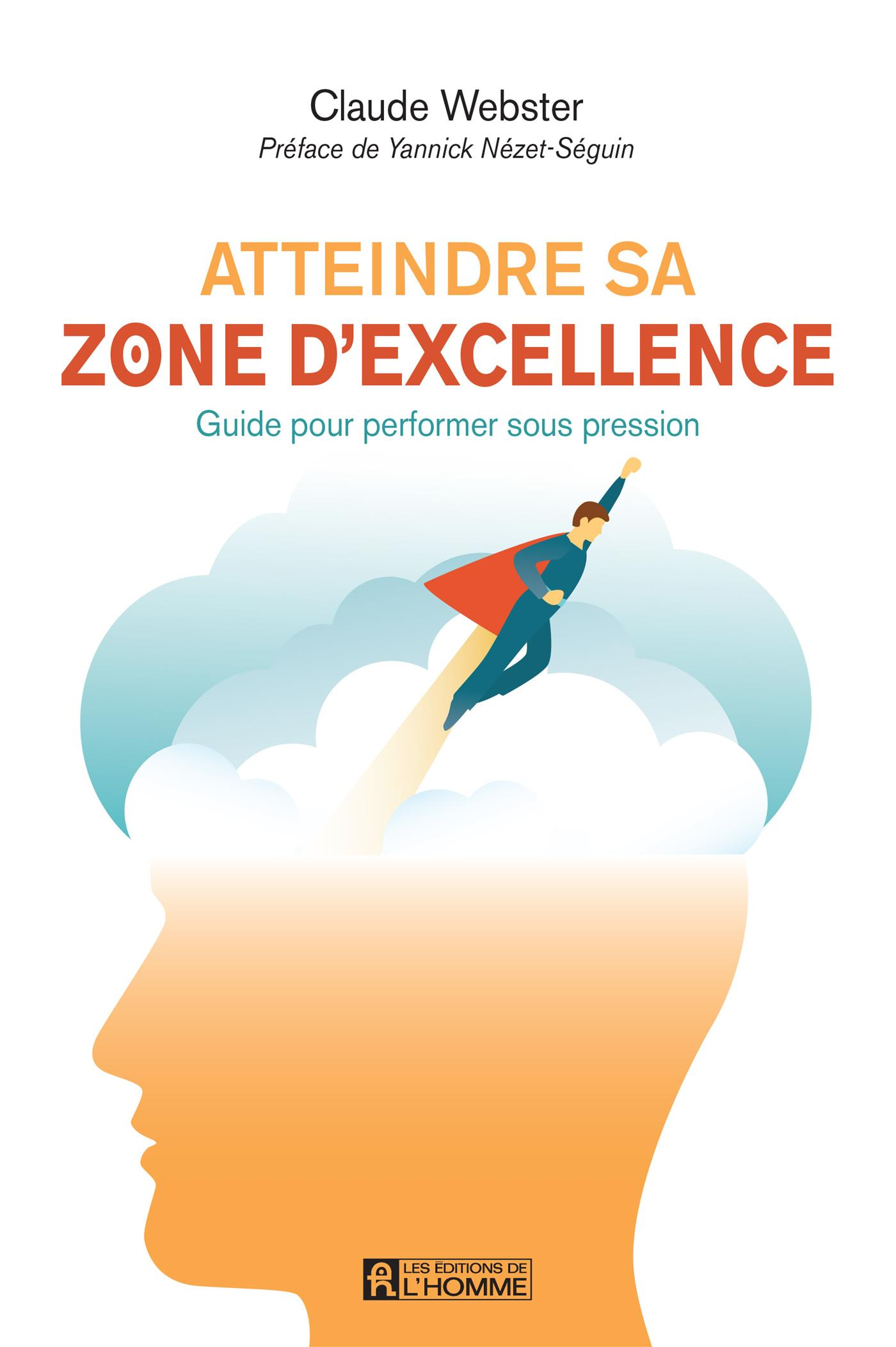 Atteindre sa zone d'excellence
