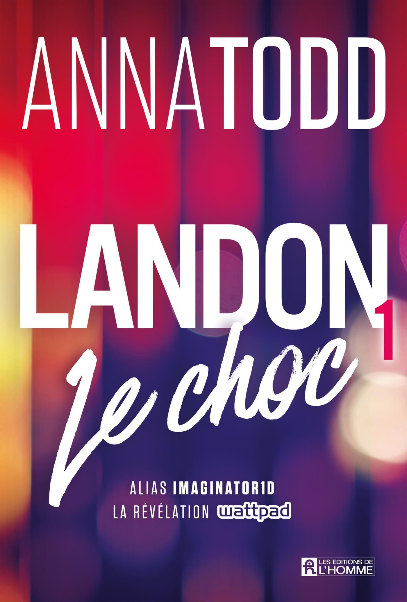 Livre Landon 1 Le Choc Les Editions De L Homme