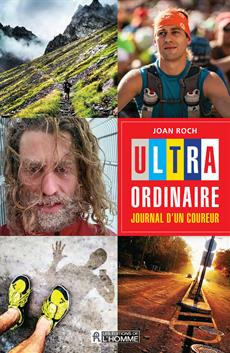 Ultra-ordinaire: journal d'un coureur