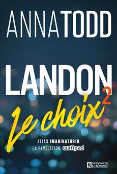 Landon - Tome 2 - Le choix