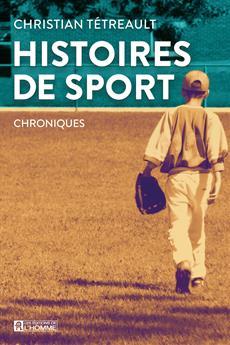 Histoires de sport - Chroniques