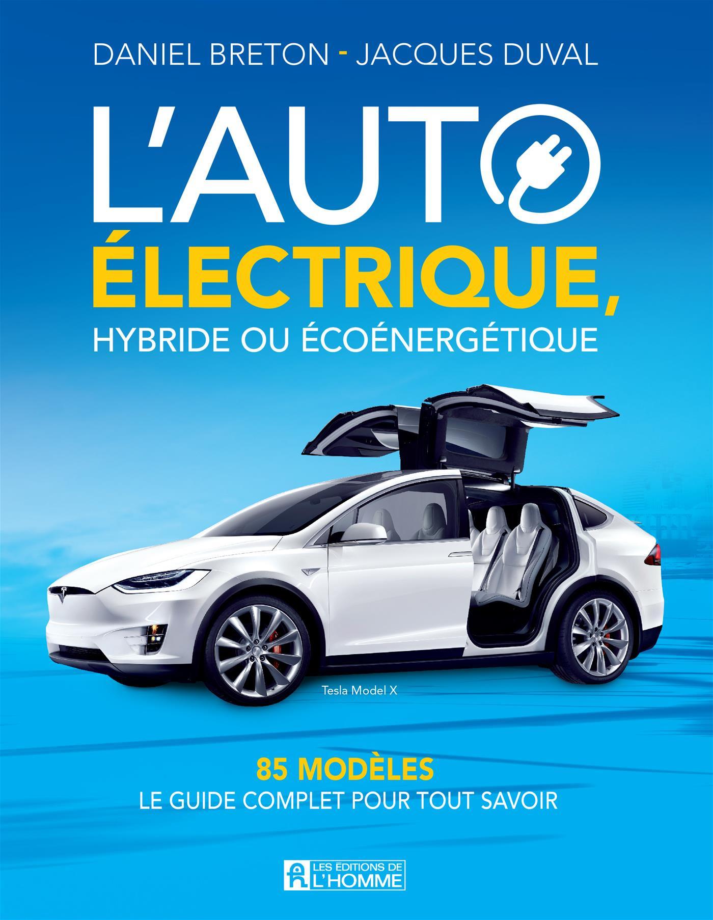 L'auto électrique, hybride ou écoénergitique
