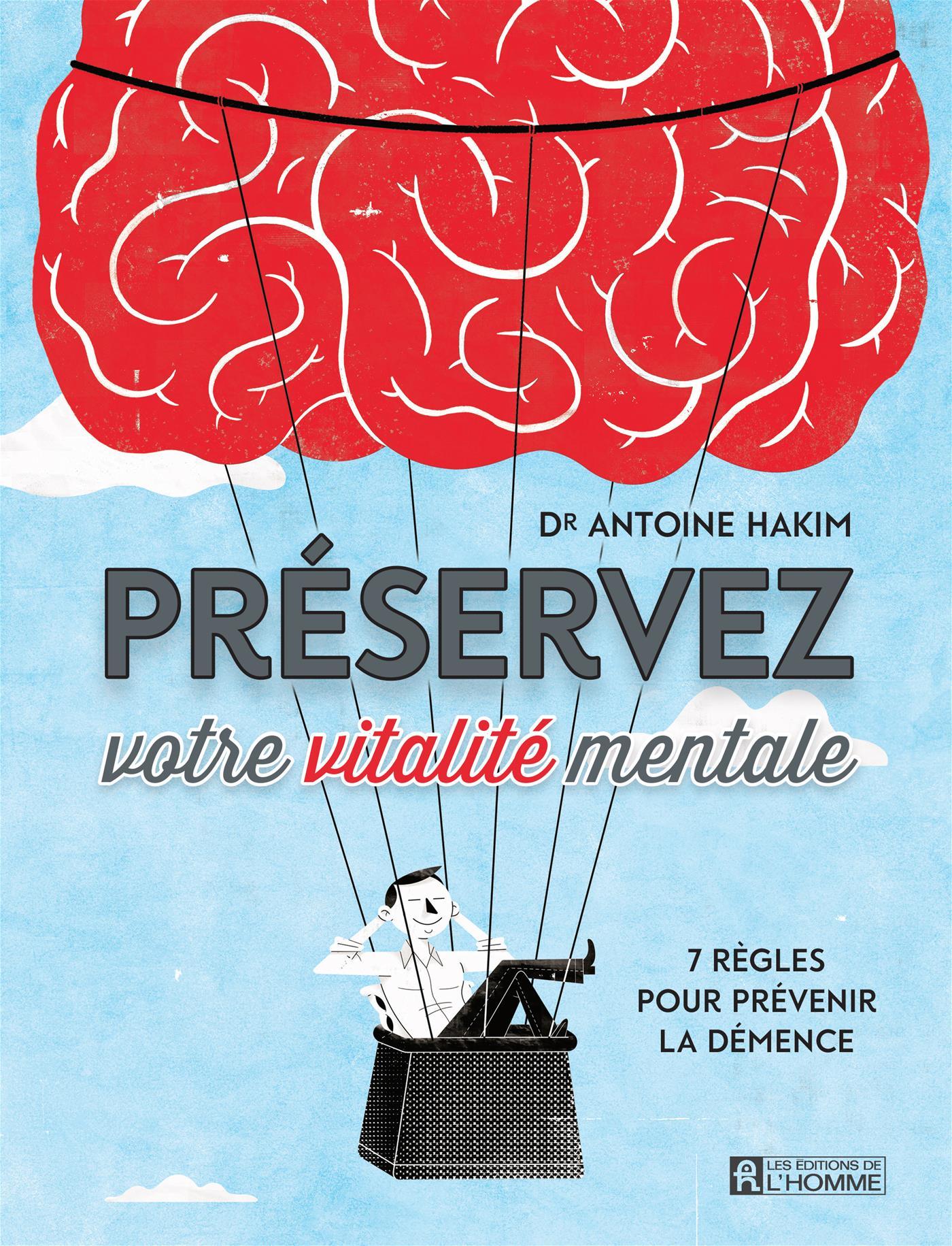Préservez votre vitalité mentale