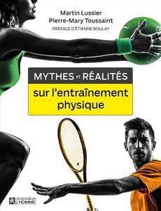Mythes et réalités sur l'entraînement physique