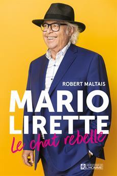 Mario Lirette, le chat rebelle
