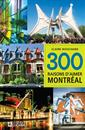 Livre 300 Reasons to Love Montreal