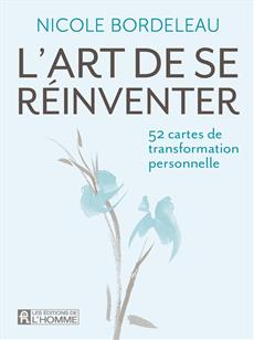 L'art de se réinventer (52 cartes) - Cartes de transformation personnelle