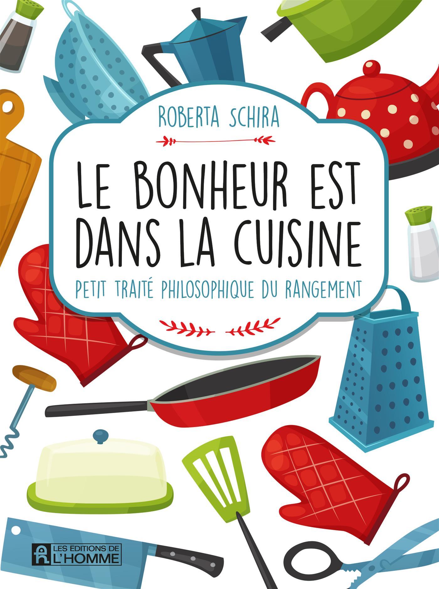 Livre le bonheur est dans la cuisine petit trait - Le bonheur est dans la poele ...
