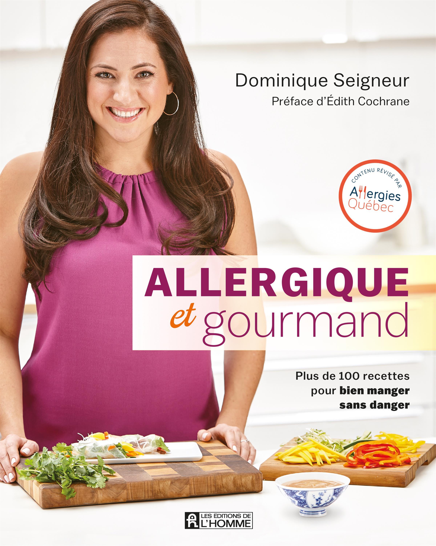 Allergique et gourmand