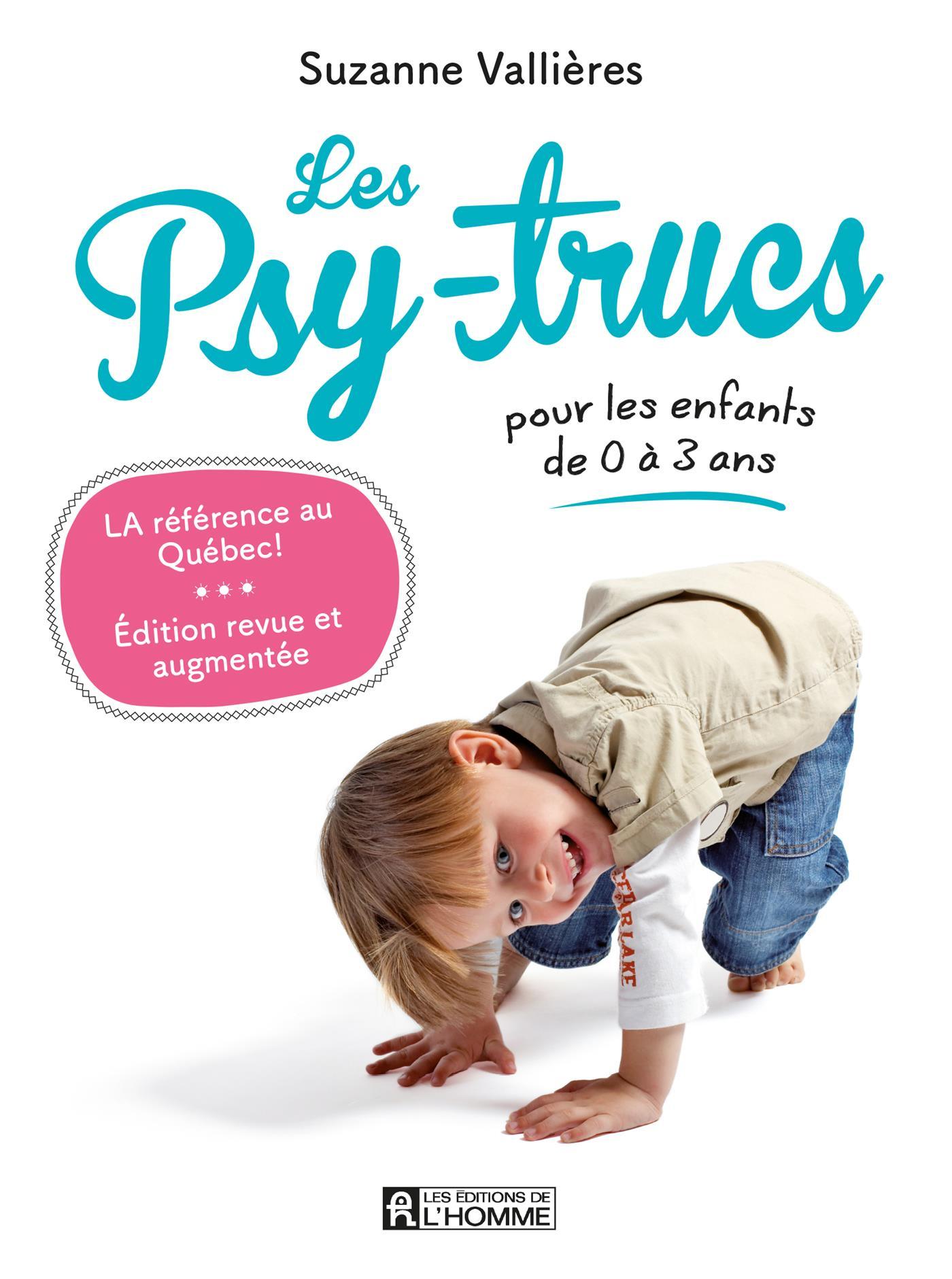 Les Psy-trucs pour les enfants de 0 à 3 ans - Nouvelle édition