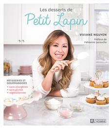 Les desserts de Petit Lapin - Pâtisseries et gourmandises sans allergènes, sans gluten, végétaliennes