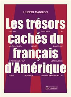trésors cachés du français d'Amérique