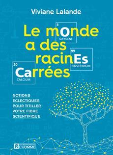 Monde A Des Racines Carrees -Le