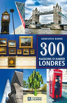 300 raisons d'aimer Londres (FR)