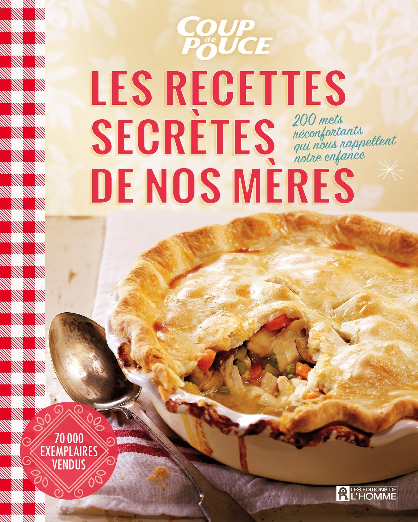 Les recettes secrètes de nos mères (NE)