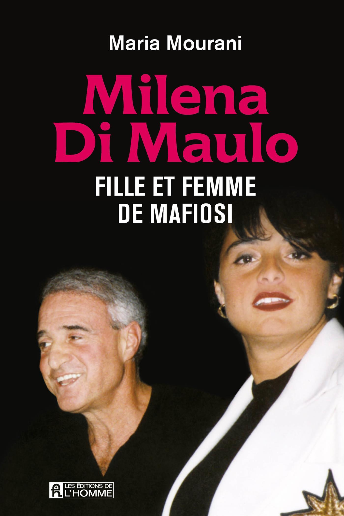 Image de couverture (Milena Di Maulo - Fille et femme de mafiosi)