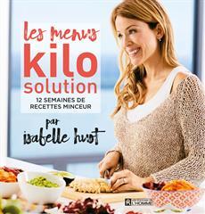 Les menus Kilo Solution - 12 semaines de recettes minceur