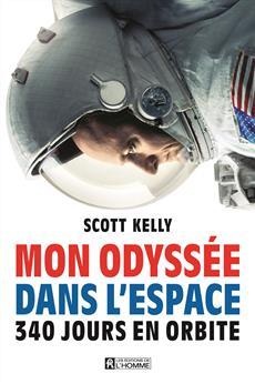 Mon odyssée dans l'espace - 340 jours en orbite